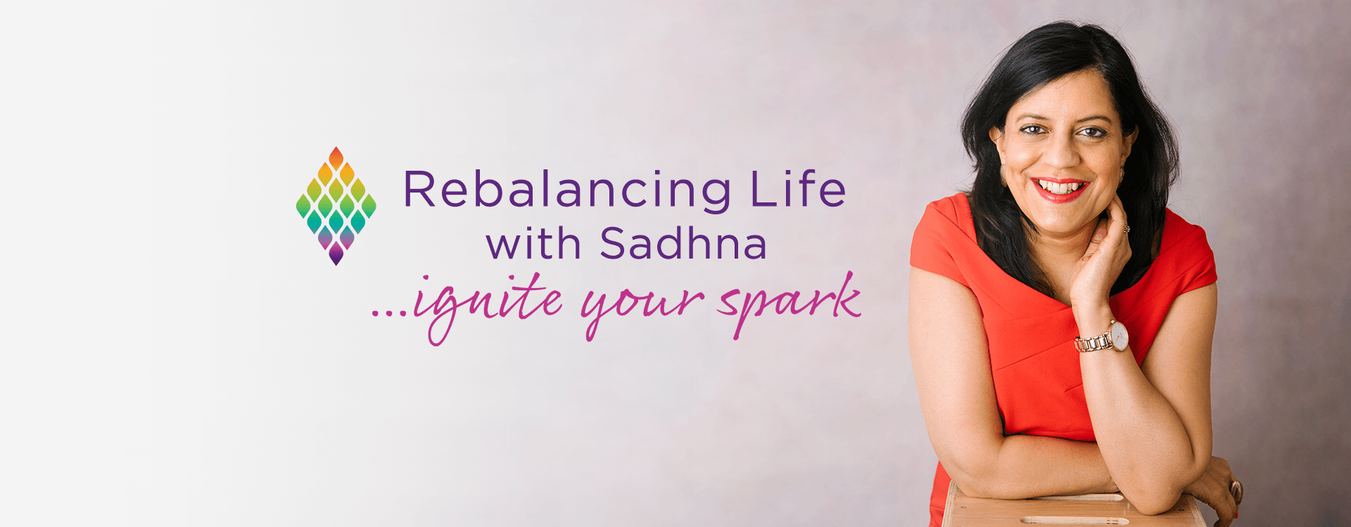 Rebalancing Life with Sadhna … ignite your spark